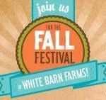 Don't Miss the White Barn Farms Fall Festival – Sept. 15th
