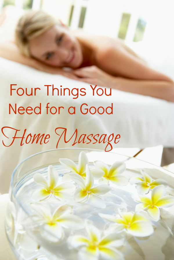 Four things you need for a good home massage for Things you need for a house