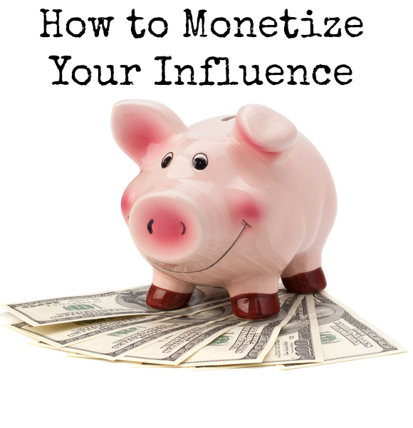 How to Monetize your Influence