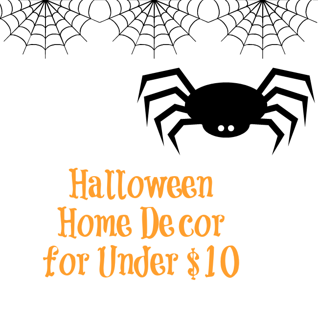 Halloween Home Decor For Under 10