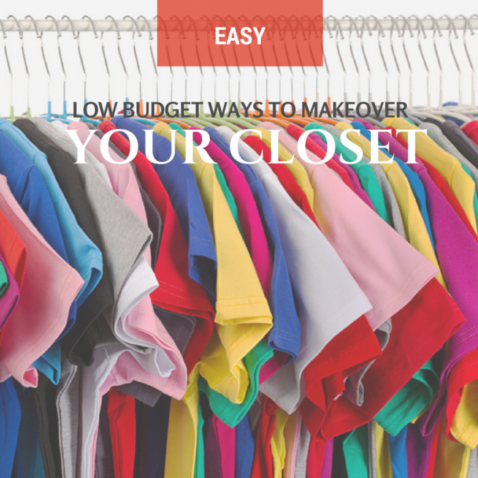 Easy Low Budget Ways to Makeover Your Closet This Summer