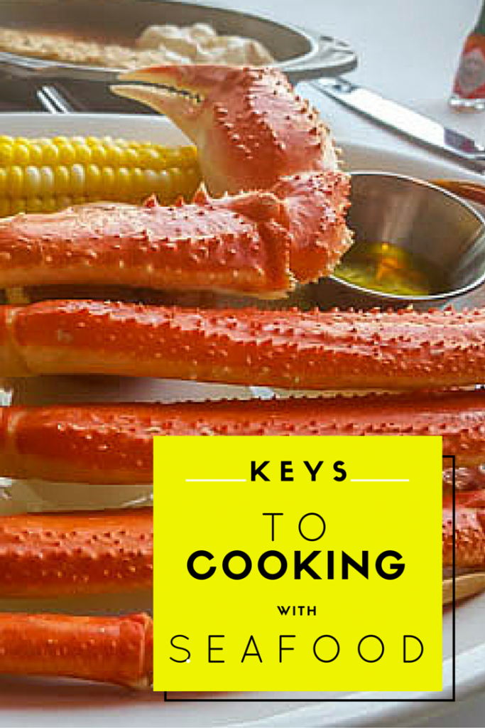 Keys to Cooking With Seafood
