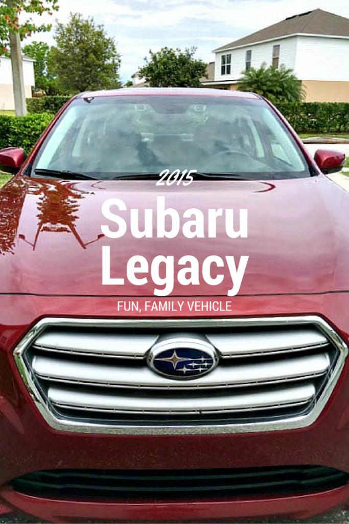 2015 Fun Family Vehicle Subaru Legacy