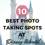The 10 Best Photo Taking Spots at Disney World