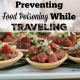Preventing Food Poisoning While Traveling